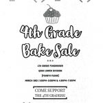 4th Grade Bake Sale on Tuesday, March 3