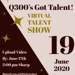 Q300's Got Talent! Talent Show Remotely 2020