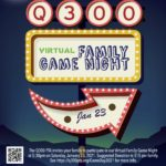 Q300 PTA Virtual Family Game Night 2021